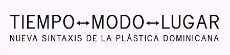 tiempo modo lugar plastica dominicana