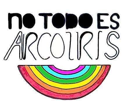 no todo es arcoiris