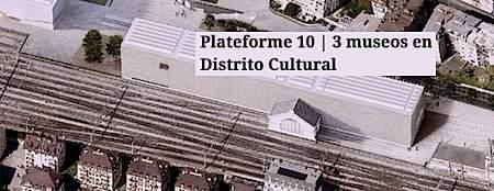 plateforme 10 suiza arte art museos