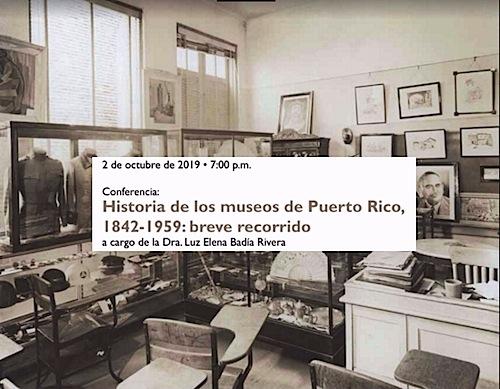 conferencia historia de museos upr