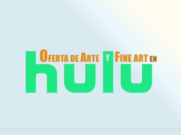 HULU oferta de arte y fine art