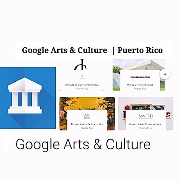 google arts and culture project | Puerto Rico