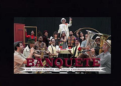 banquete circo contemporaneo en el bastion 15 artistas en escena