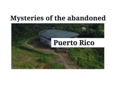 mysteries of abandoned puerto rico