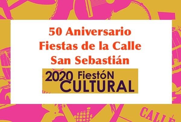 Fieston Cultural Calle San Sebastian - Fiestón Cultural en las Fiestas de la calle 2020