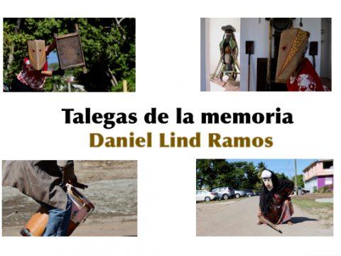 daniel lind Ramos Talegas de la memoria