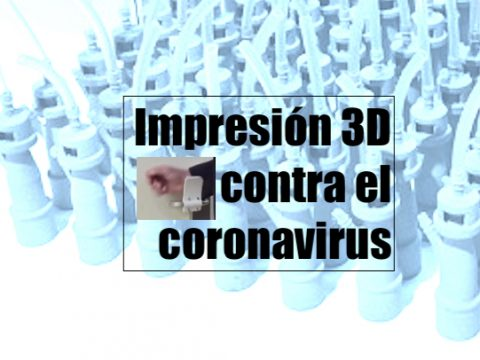 Impresión en 3D contra el coronavirus