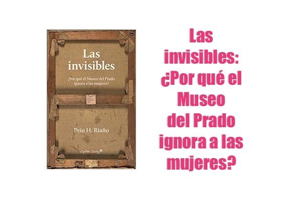 Las invisibles Por qué el Museo del Prado