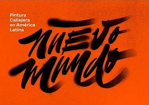 nuevo mundo arte callejero en América Latina