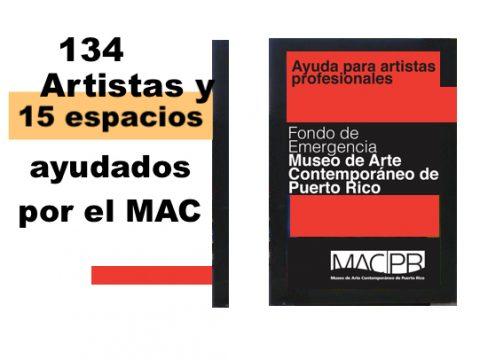 134 artistas y 15 espacios ayudados por el MAC
