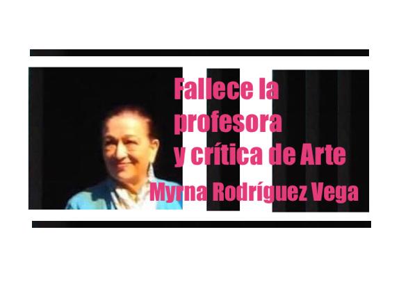 Myrna E Rodriguez Vega art critic