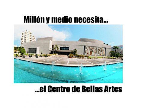 Centro de Bellas artes de santurce necesita 1.5 de millón