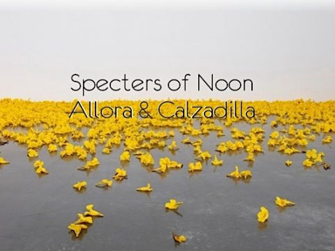 Specters of Noon Allora & Calzadilla