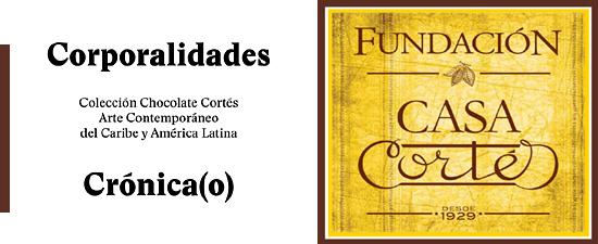 corporalidades Casa Cortes