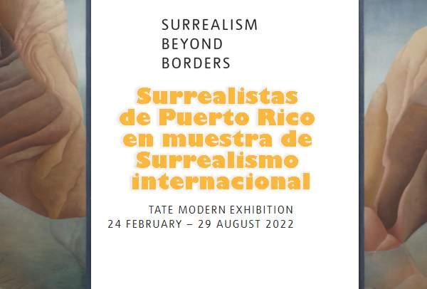 Surrealism Beyond Borders artistas de Puerto Rico del Mirado azul