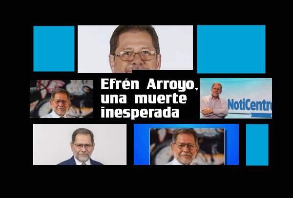 Muere el periodista Efrén Arroyo