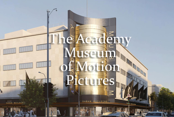 The Academy Museum of Motion Pictures