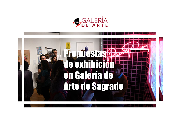 Galería de Arte de Sagrado abre convocatoria para su programación