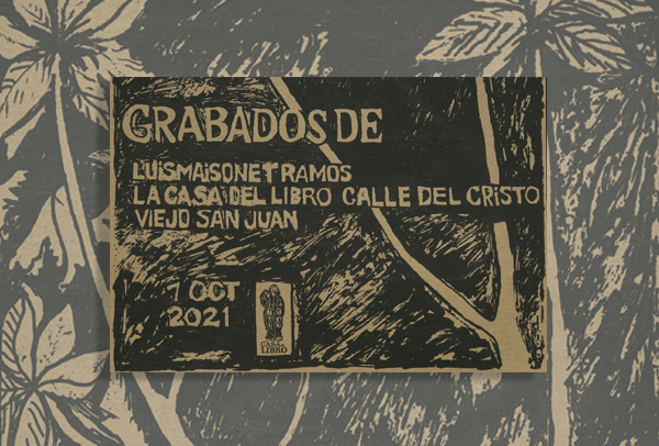 Grabados de Luis Maisonet en Museo Casa del libro